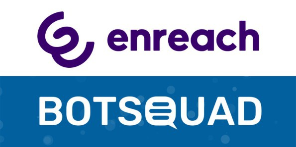 Botsquad Acquisition allows Enreach to Unlock Chatbot Capabilities for Businesses